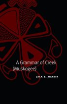 A Grammar of Creek (Muskogee)