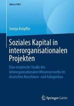 Soziales Kapital in Interorganisationalen Projekten