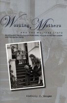 Working Mothers and the Welfare State