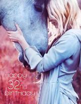 Happy 32nd Birthday