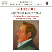 Iven / Kehring - Volume 12 - Mayrhofer-Lieder 2
