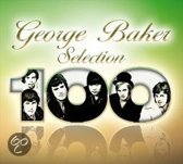 George Baker Selection 100