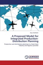 A Proposed Model for Integrated Production-Distribution Planning