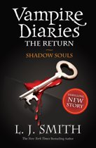 Omslag van 'Vampire Diaries 6: The Return: Shadow Souls'