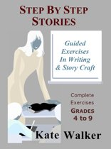 Step By Step Stories: A New Approach to Writing