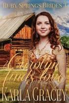 Mail Order Bride - Carolyn Finds Love