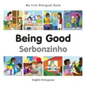 My First Bilingual Book–Being Good (English–Portuguese)