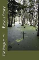Bayou Story