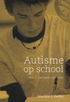 Autisme op school / Deel 2 Voortgezet onderwijs secundair onderwijs