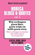 Horeca Blogs en Quotes 2 - Horeca Blogs & Quotes vol. 2