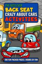 The Best Ever Back Seat Crazy About Cars Activities: Fun and entertaining activities