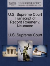 U.S. Supreme Court Transcript of Record Roemer V. Neumann