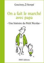 Boek cover On a fait le marché avec papa van Jean-Jacques Sempé (Onbekend)