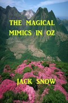 The Maigical Mimics in Oz