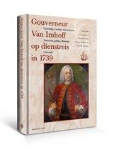 Gouverneur Van Imhoff Op Dienstreis In 1739
