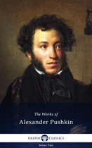 Collected Works of Alexander Pushkin (Delphi Classics)