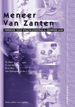 Zorggericht - Meneer van Zanten Kwalificatieniveau 4 Werkboek