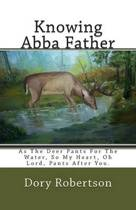 Knowing Abba Father