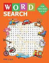 Word Search for Kids Ages 6-8 8-10: 100 Large Print Word Find Puzzles: Easy to Medium Jumbo Word Seek Book (8.5''x11'') For Kids Ages 6-10 (Kids Activit