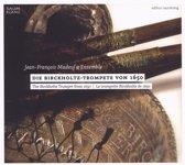 Die Birckholtz-Trompete Von 1650