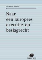Naar een Europees executie- en beslagrecht