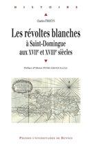 Les révoltes blanches à Saint-Domingue aux XVIIe et XVIIIe siècles