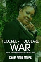 I Decree _ I Declare War