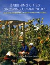 Greening Cities, Growing Communities