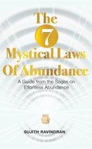 The 7 Mystical Laws of Abundance