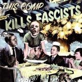 This Comp Kills Fascists, Vol. 2