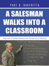 A Salesman Walks into a Classroom
