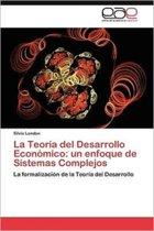 La Teoria del Desarrollo Economico