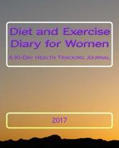 Diet and Exercise Diary for Women 2017