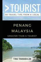 Greater Than a Tourist- Penang Malaysia