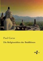 Die Religionslehre Der Buddhisten