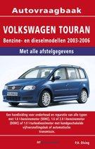 Vraagbaak Volkswagen Touran deel Benzine- en dieselmodellen2003-2006