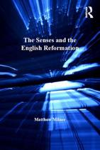 The Senses and the English Reformation