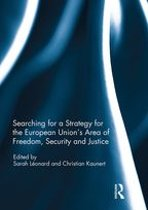 Searching for a Strategy for the European Union's Area of Freedom, Security and Justice