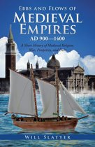 Ebbs and Flows of Medieval Empires, Ad 900–1400