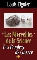 Les Merveilles de la science/Les Poudres de guerre