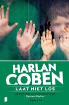 Boek cover Laat niet los van Harlan Coben (Paperback)