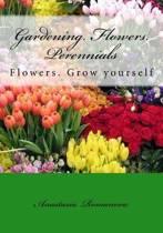 Gardening. Flowers. Perennials