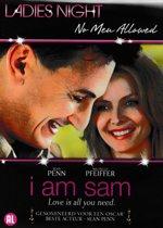 I am Sam (Ladies Night)