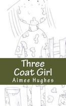 Three Coat Girl