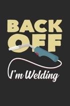 Back off I'm welding: 6x9 Welding - dotgrid - dot grid paper - notebook - notes