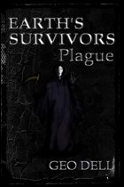 Earth's Survivors: Plague