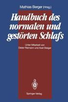 Handbuch des Normalen und Gestorten Schlafs
