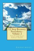 12 Step Recovery Procedures - Volume 2