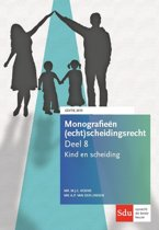 Monografieen (echt)scheidingsrecht 8 - Kind en scheiding 2015