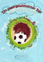 Ein außergewöhnlicher Ball
